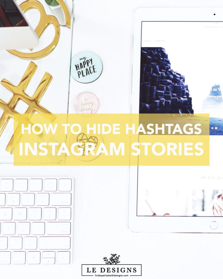 hide your hashtags on instagram, hide hashtags on instagram stories, easy way to hide hashtags, instagram, social media hacks, instagram hacks