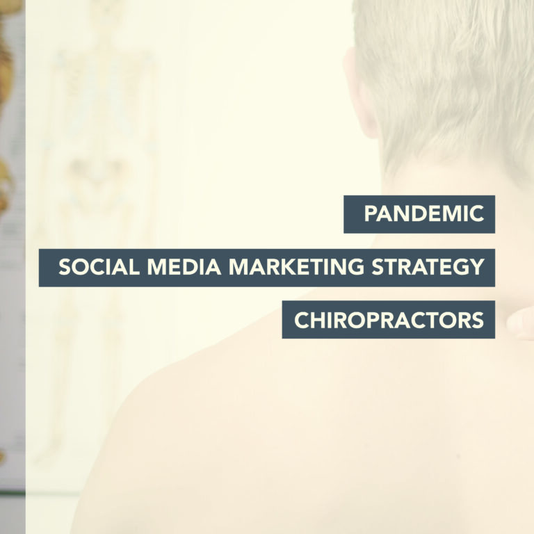 pandemic social media marketing strategy for chiropractors