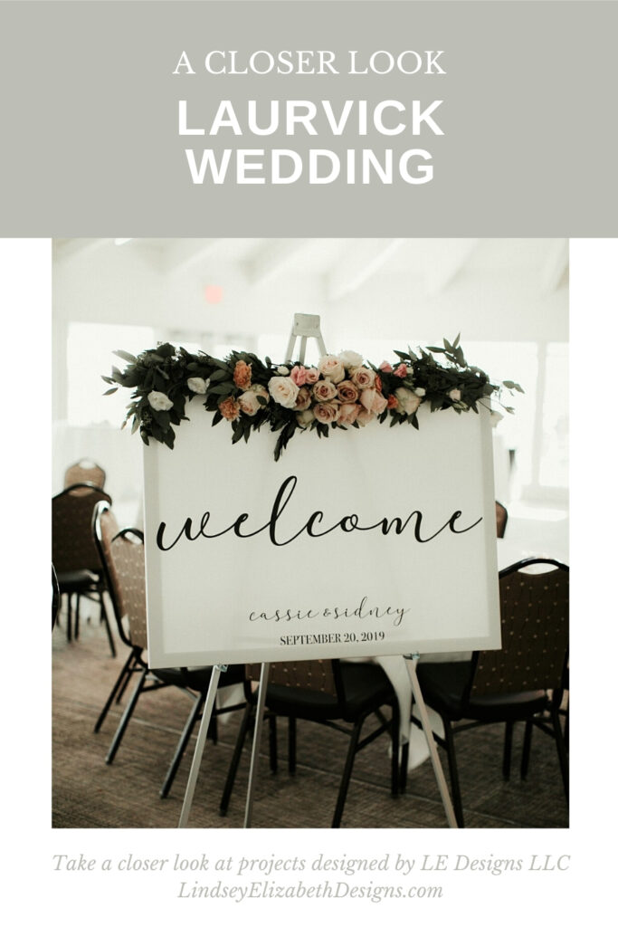 closer look at laurvick wedding, wedding inspiration, welcome sign, september wedding ideas